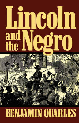 Lincoln And The Negro