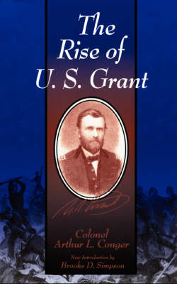 The Rise Of  U.S. Grant