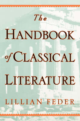 The Handbook Of Classical Literature