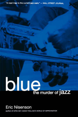 Blue: The Murder Of Jazz