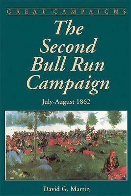 The Second Bull Run Campaign: July-August 1862