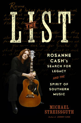 "Always Been There: Rosanne Cash, ""the List"", and the Spirit of Southern Music"