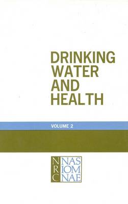 Drinking Water and Health,: Volume 2