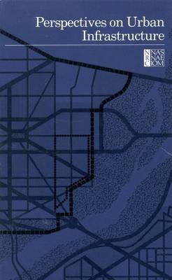 Perspectives on Urban Infrastructure