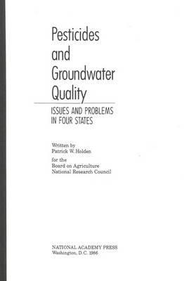 Pesticides and Groundwater Quality: Issues and Problems in Four States