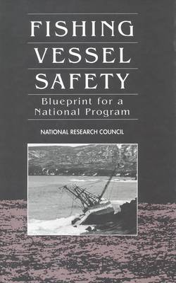 Fishing Vessel Safety: Blueprint for a National Program