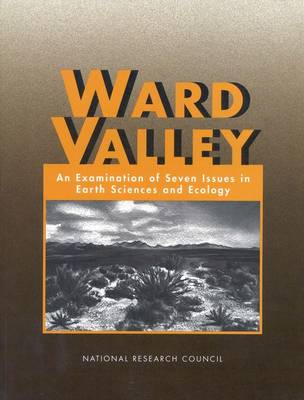 Ward Valley: An Examination of Seven Issues in Earth Sciences and Ecology