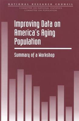 Improving Data on America's Aging Population: Summary of a Workshop