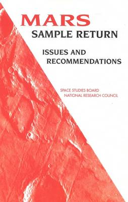 Mars Sample Return: Issues and Recommendations