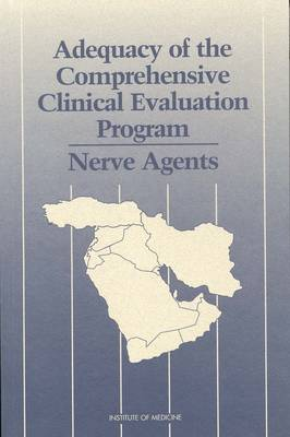 Adequacy of the Comprehensive Clinical Evaluation Program: Nerve Agents