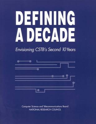 Defining a Decade: Envisioning CSTB's Second 10 Years