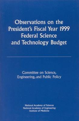 Observations on the President's Fiscal Year 1999 Federal Science and Technology Budget