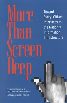 More Than Screen Deep: Toward Every-Citizen Interfaces to the Nation's Information Infrastructure