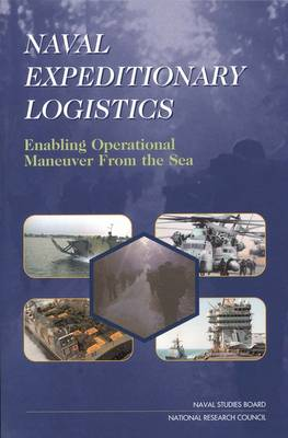 Naval Expeditionary Logistics: Enabling Operational Maneuver from the Sea
