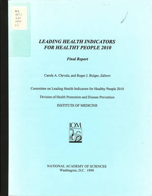 Leading Health Indicators for Healthy People 2010: Final Report
