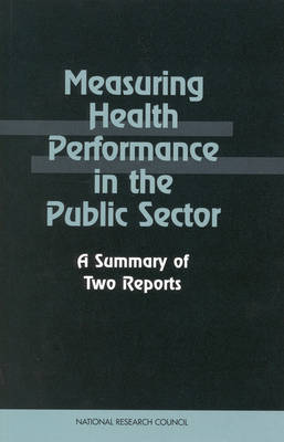 Measuring Health Performance in the Public Sector: A Summary of Two Reports