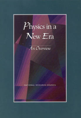 Physics in a New Era: An Overview
