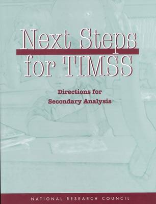 Next Steps for TIMSS: Directions for Secondary Analysis