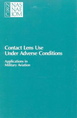 Contact Lens Use Under Adverse Conditions: Applications in Military Aviation
