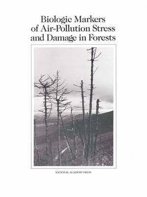 Biologic Markers of Air-Pollution Stress and Damage in Forests