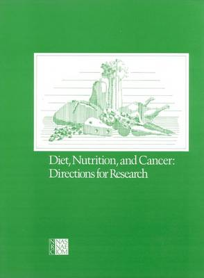 Diet, Nutrition, and Cancer: Directions for Research