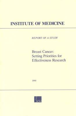 Breast Cancer: Setting Priorities for Effectiveness Research