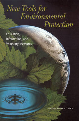 New Tools for Environmental Protection: Education, Information, and Voluntary Measures
