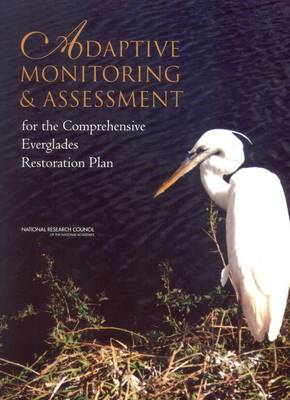 Adaptive Monitoring and Assessment for the Comprehensive Everglades Restoration Plan