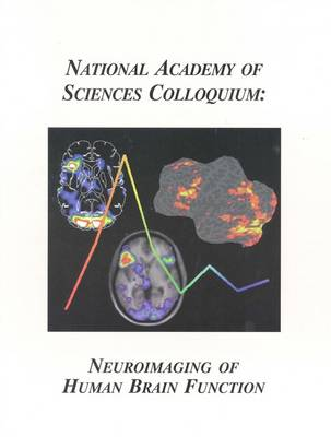 (NAS Colloquium) Neuroimaging of Human Brain Function