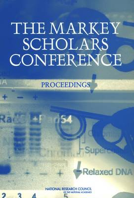 The Markey Scholars Conference: Proceedings