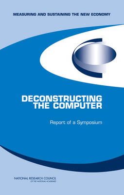 Deconstructing the Computer: Report of a Symposium