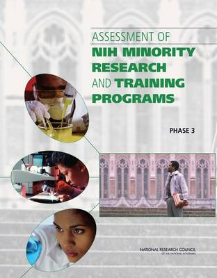 Assessment of NIH Minority Research and Training Programs: Phase 3
