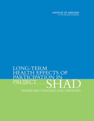 Long-Term Health Effects of Participation in Project SHAD (Shipboard Hazard and Defense)