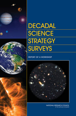 Decadal Science Strategy Surveys: Report of a Workshop