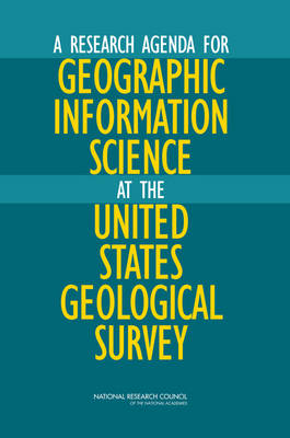 A Research Agenda for Geographic Information Science at the United States Geological Survey
