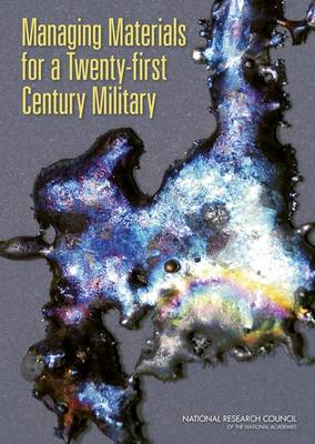 Managing Materials for a Twenty-first Century Military