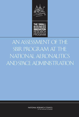 An Assessment of the SBIR Program at the National Aeronautics and Space Administration