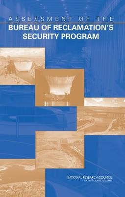 Assessment of the Bureau of Reclamation's Security Program