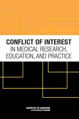 Conflict of Interest in Medical Research, Education, and Practice