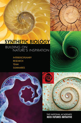 Synthetic Biology: Building on Nature's Inspiration: Interdisciplinary Research Team Summaries: Conference, Arnold and Mabel Beckman Center, Irvine California, November 20-22, 2009