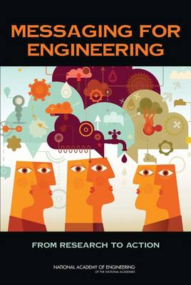 Messaging for Engineering: From Research to Action