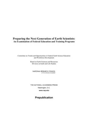 Preparing the Next Generation of Earth Scientists: An Examination of Federal Education and Training Programs