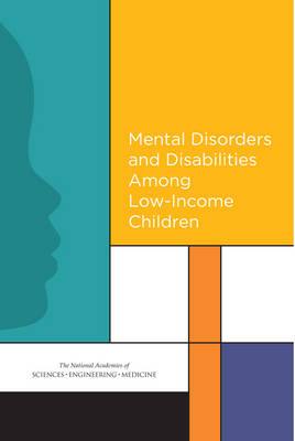 Mental Disorders and Disabilities Among Low-Income Children