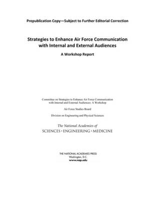 Strategies to Enhance Air Force Communication with Internal and External Audiences: A Workshop Report