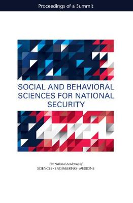 Social and Behavioral Sciences for National Security: Proceedings of a Summit