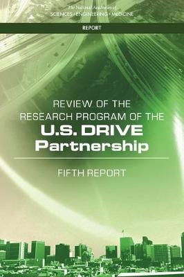 Review of the Research Program of the U.S. DRIVE Partnership: Fifth Report