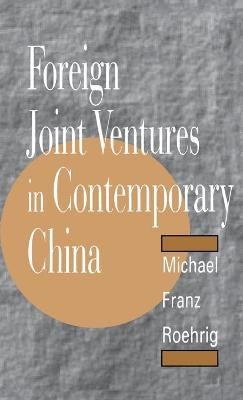Foreign Joint Ventures in Contemporary China