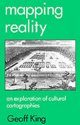 Mapping Reality: An Exploration of Cultural Cartographies