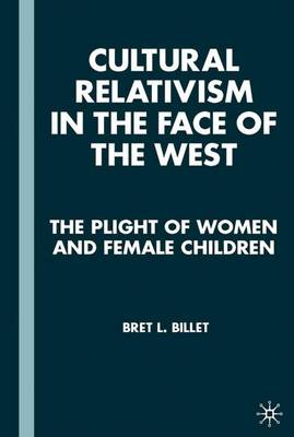 Cultural Relativism in the Face of the West: The Plight of Women and Female Children
