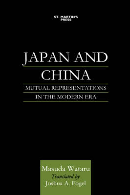 Japan and China: Mutual Representations in the Modern Era